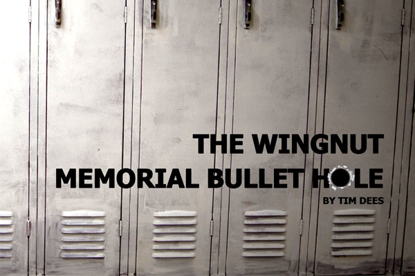 wingnut memorial bullet hole